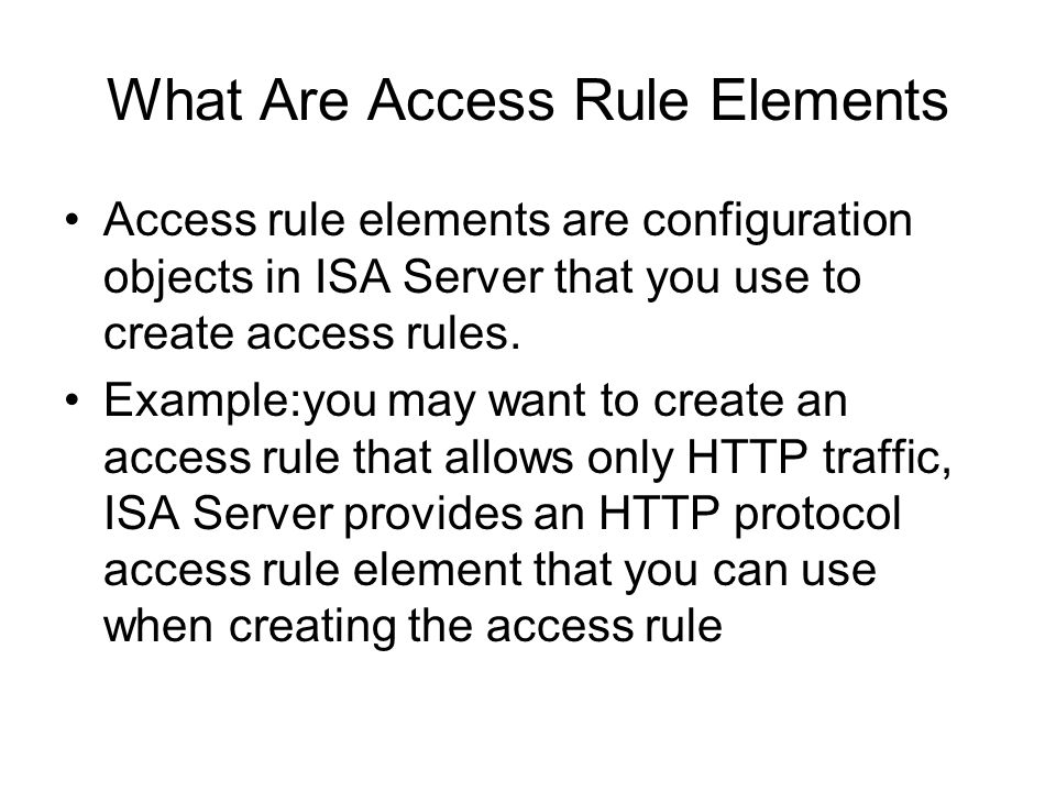 What Are Access Rule Elements