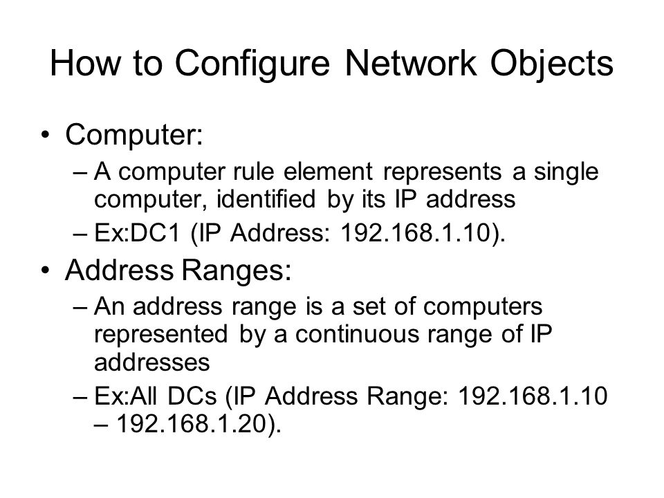 How to Configure Network Objects