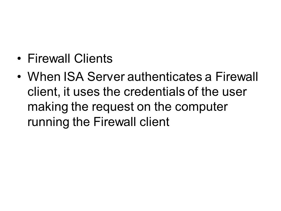 Firewall Clients