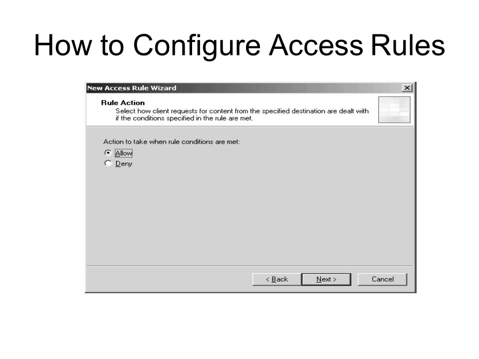 How to Configure Access Rules