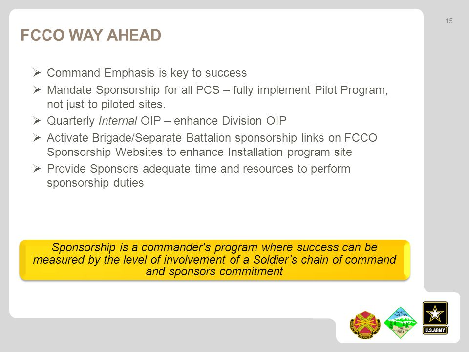 FCCO Way Ahead Command Emphasis is key to success