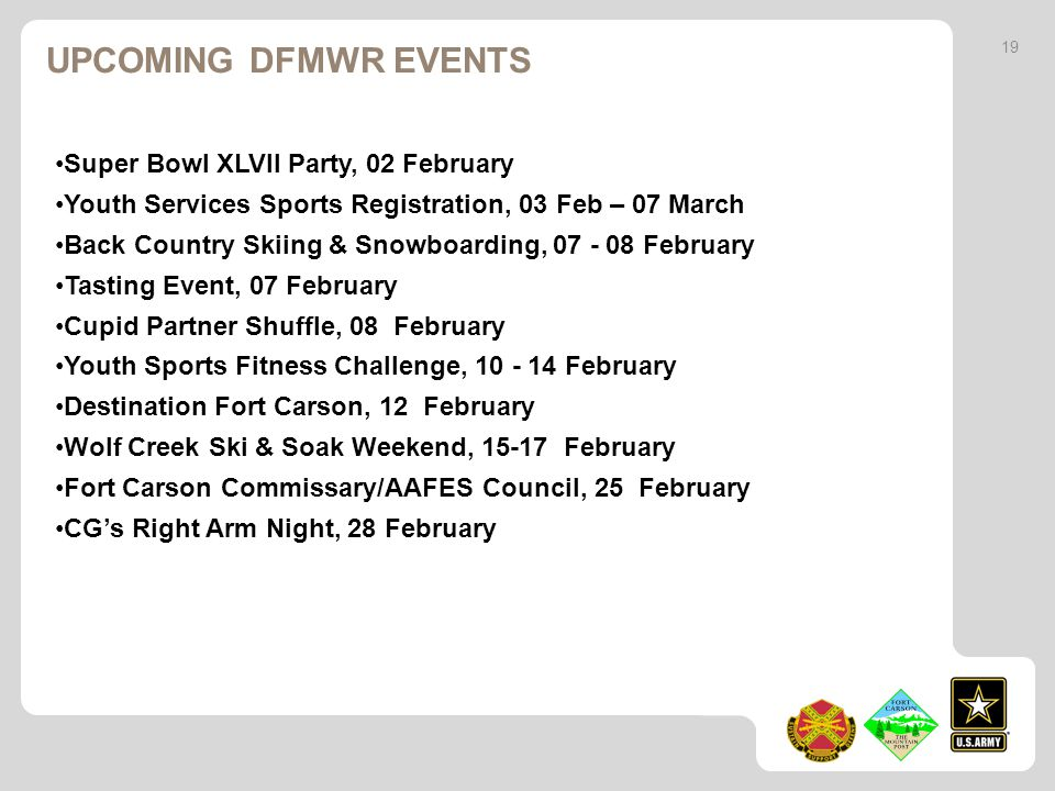 UPCOMING DFMWR events Super Bowl XLVll Party, 02 February