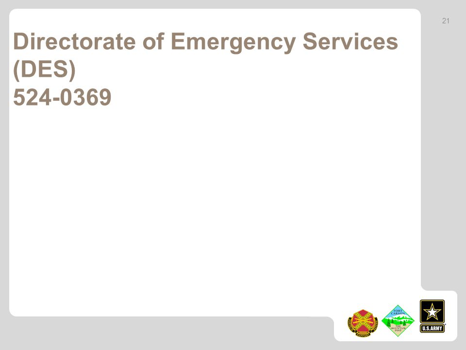 Directorate of Emergency Services (DES) 524-0369