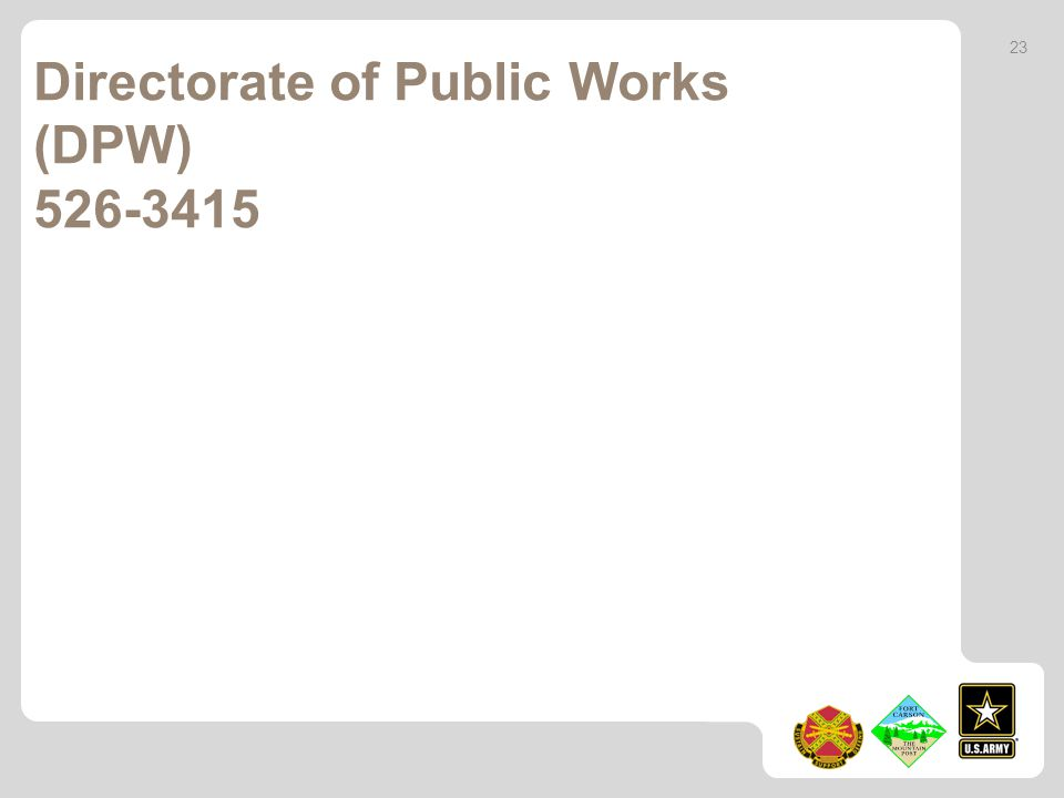 Directorate of Public Works (DPW) 526-3415