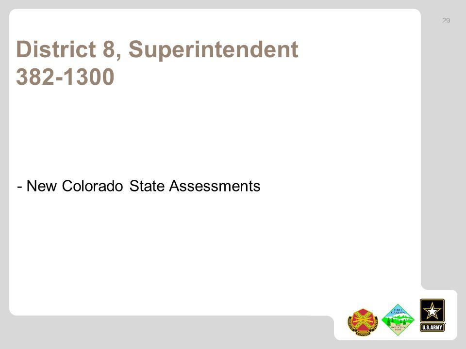 District 8, Superintendent 382-1300