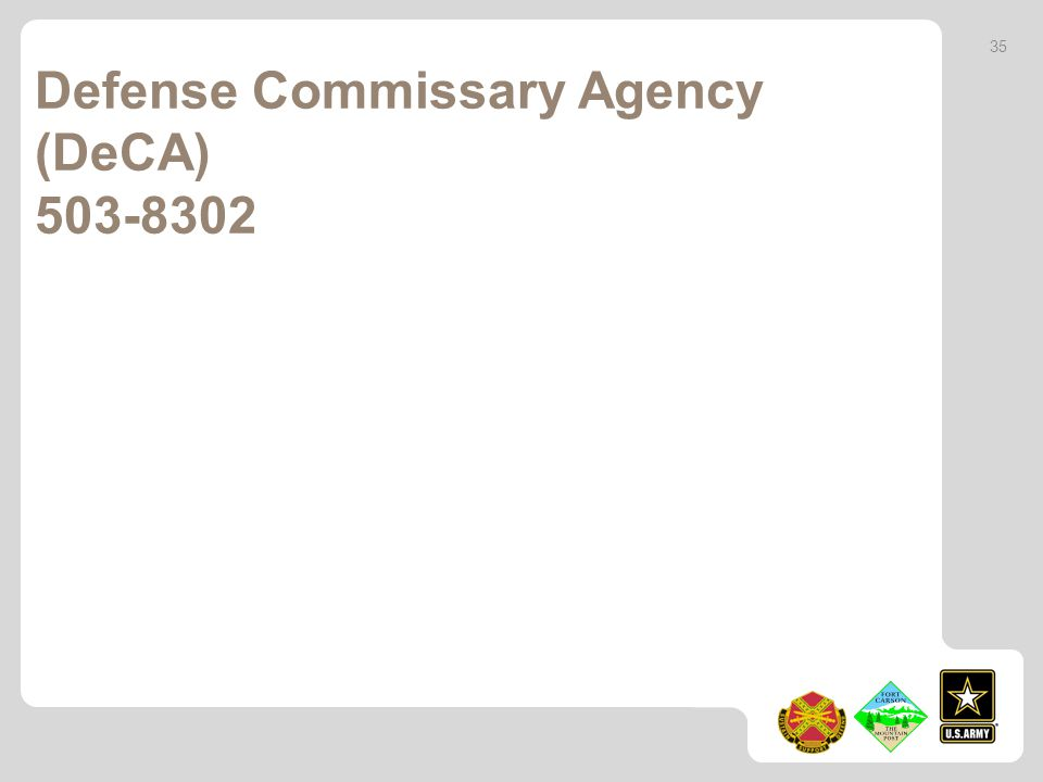 Defense Commissary Agency (DeCA) 503-8302