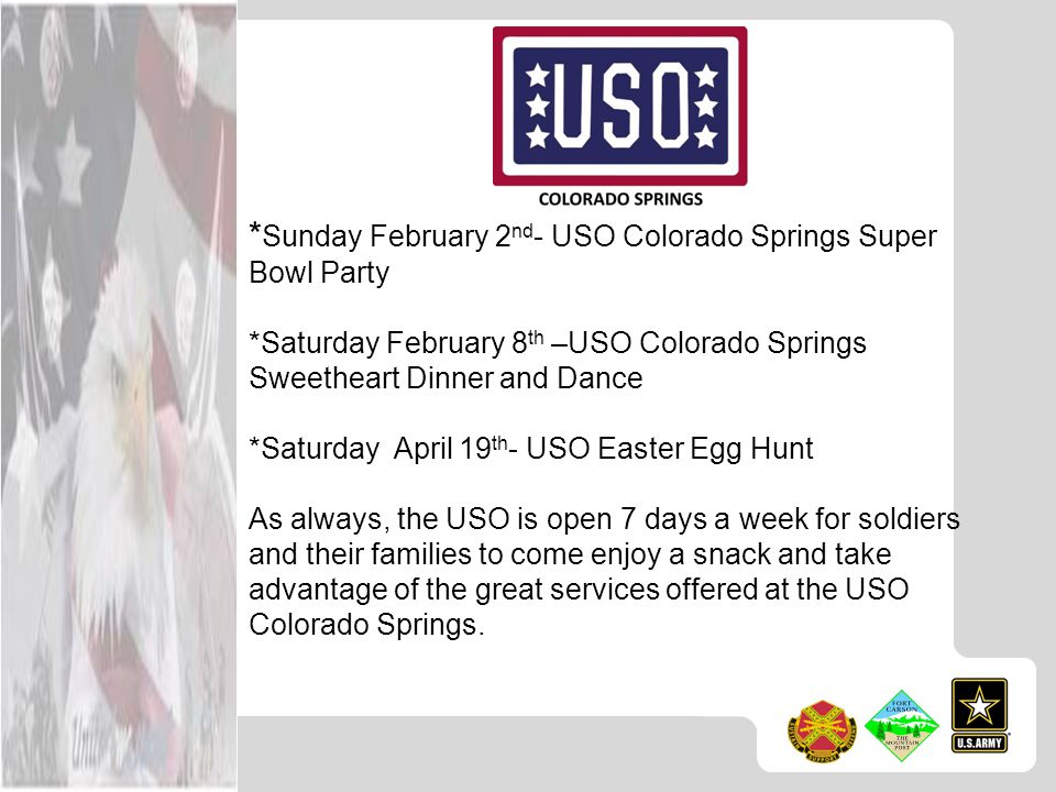 *Sunday February 2nd- USO Colorado Springs Super Bowl Party