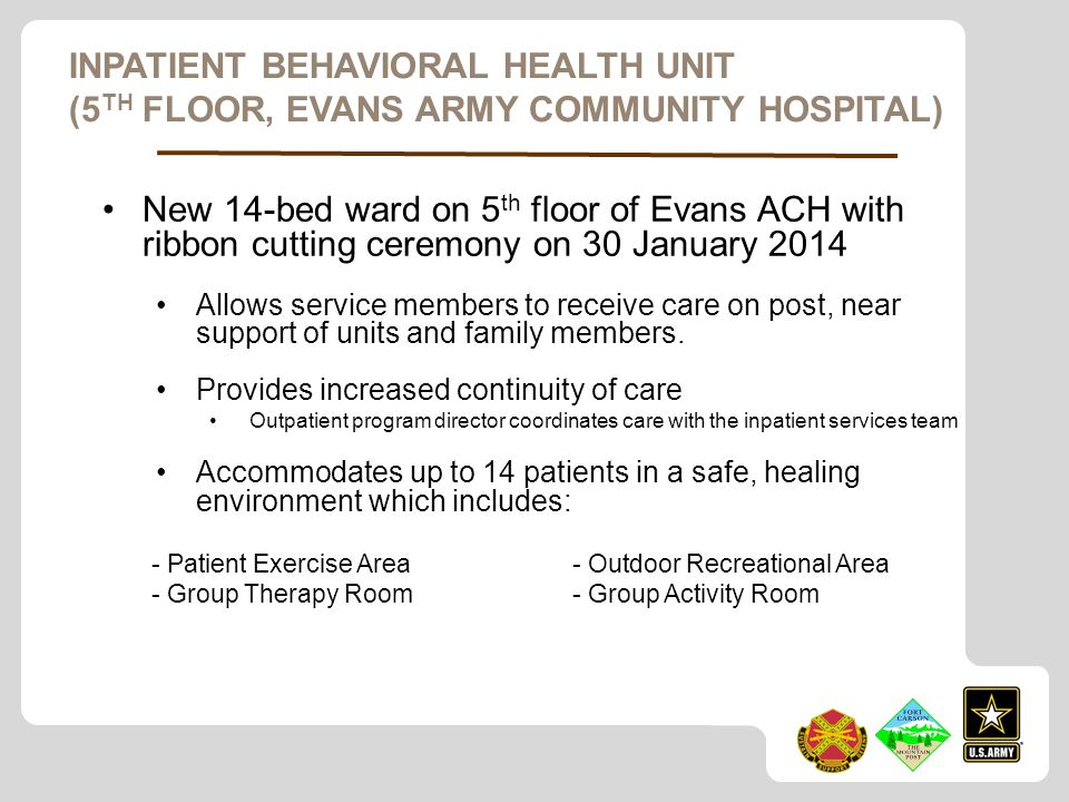 Inpatient Behavioral Health Unit (5th Floor, Evans Army Community Hospital)