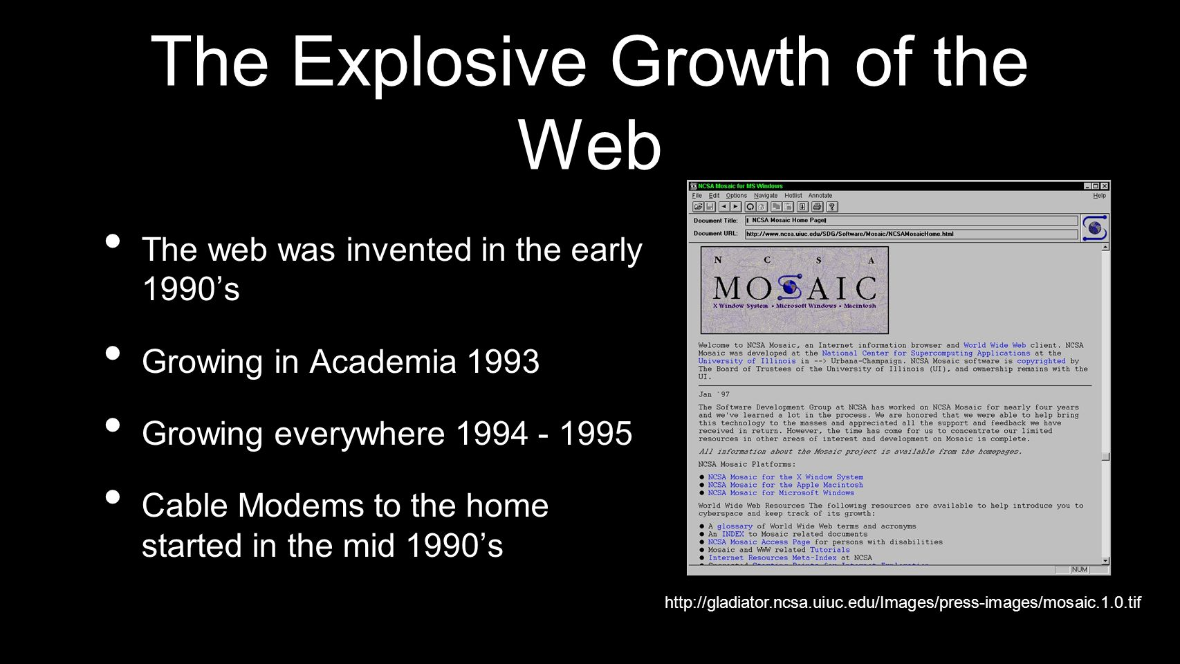 The Explosive Growth of the Web