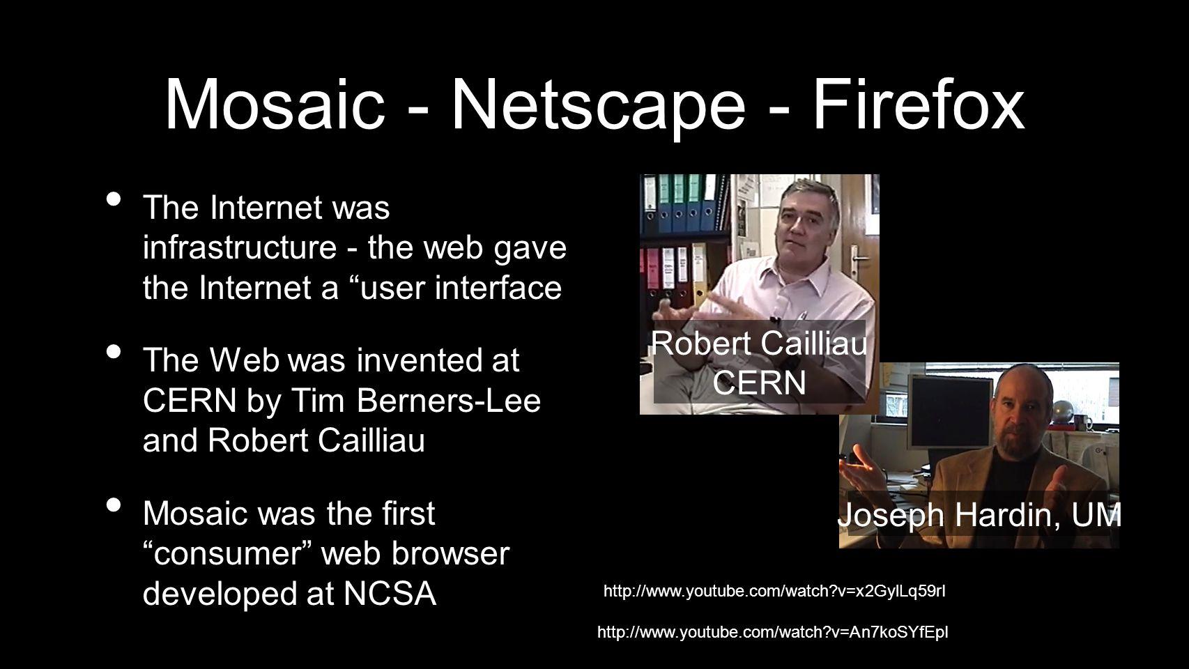 Mosaic - Netscape - Firefox