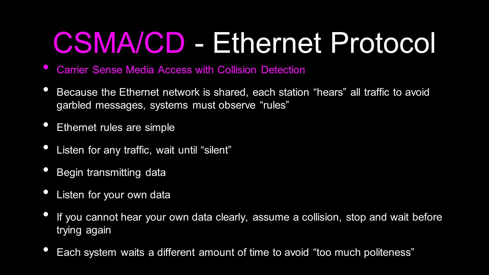 CSMA/CD - Ethernet Protocol