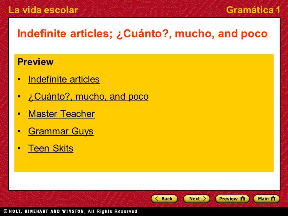 Indefinite articles; ¿Cuánto , mucho, and poco