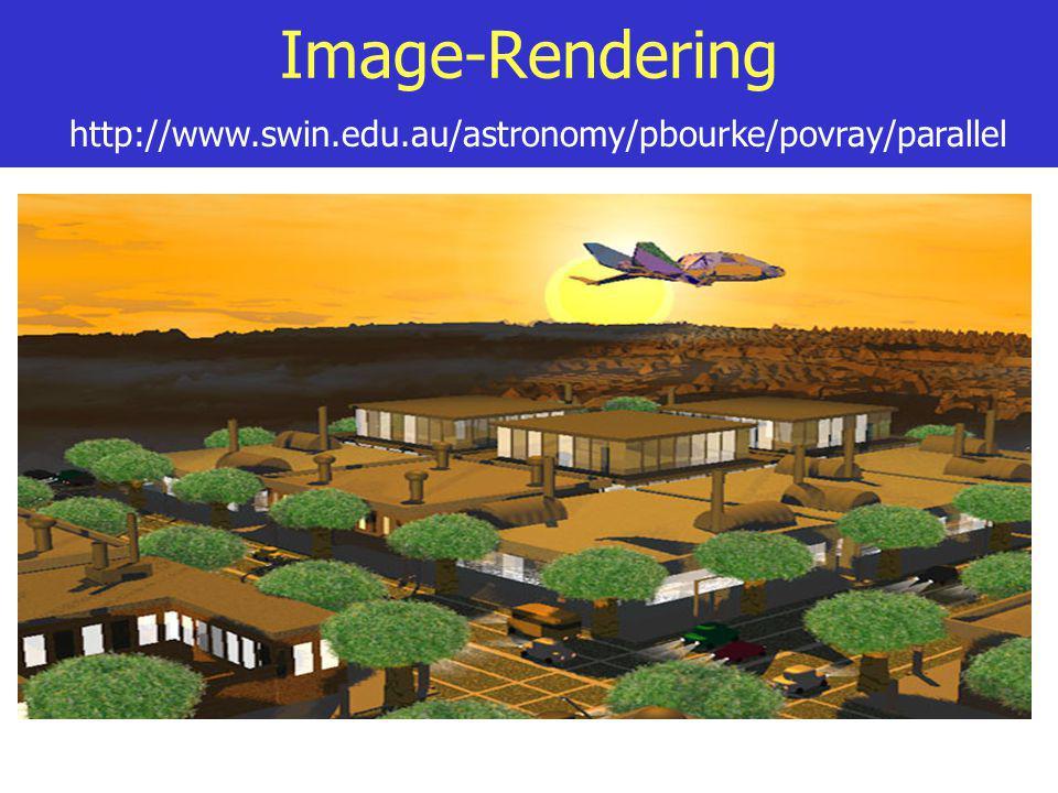 Image-Rendering http://www.swin.edu.au/astronomy/pbourke/povray/parallel