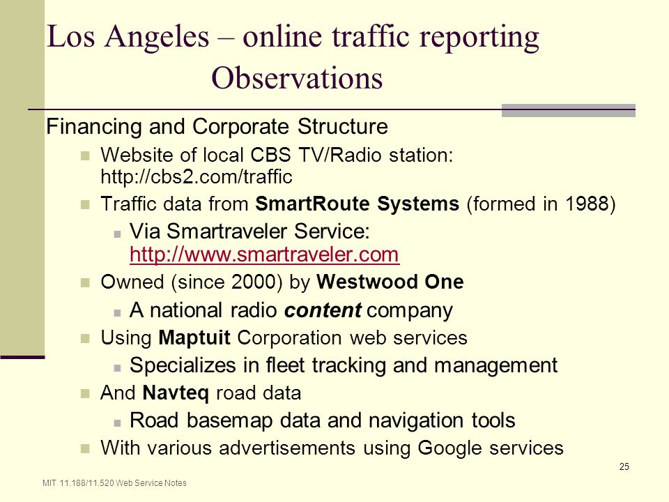Los Angeles – online traffic reporting Observations