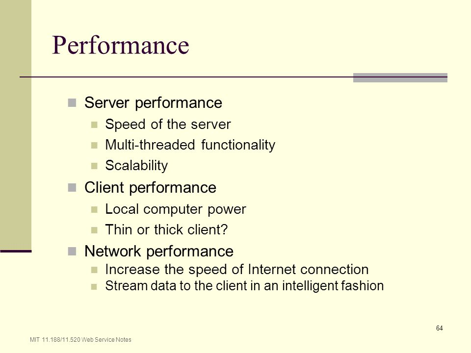 Performance Server performance Client performance Network performance