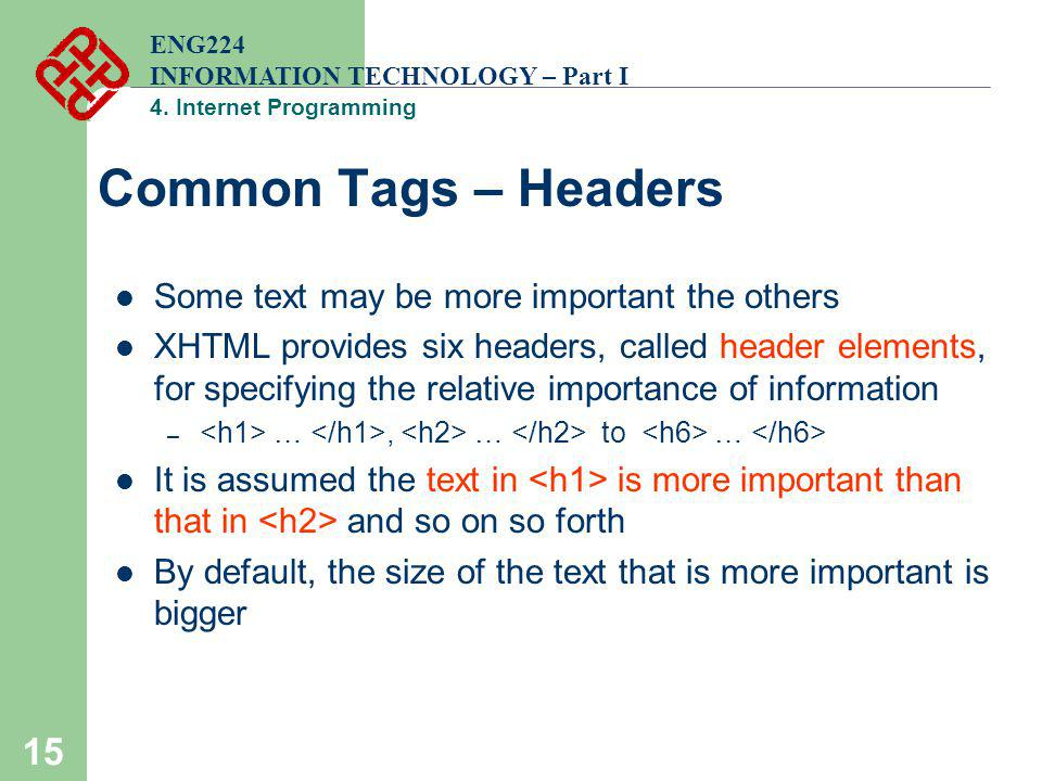 Common Tags – Headers Some text may be more important the others