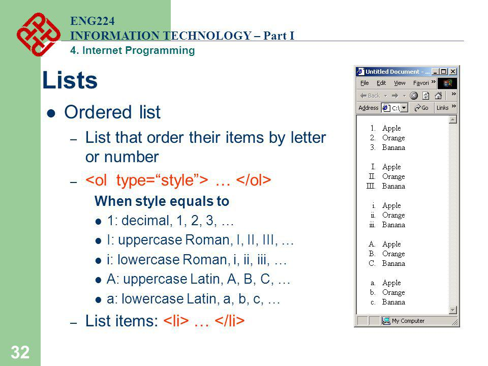 Lists Ordered list List that order their items by letter or number