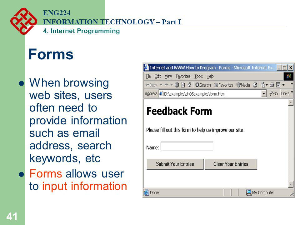 ENG224 INFORMATION TECHNOLOGY – Part I. 4. Internet Programming. Forms.