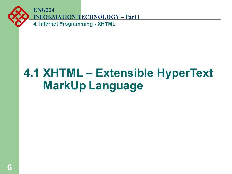4.1 XHTML – Extensible HyperText MarkUp Language