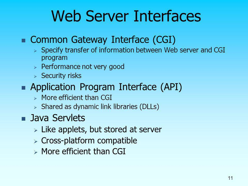 Web Server Interfaces Common Gateway Interface (CGI)