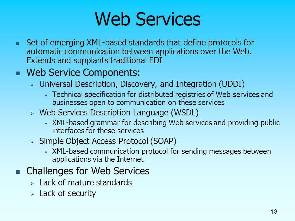 Web Services Web Service Components: Challenges for Web Services