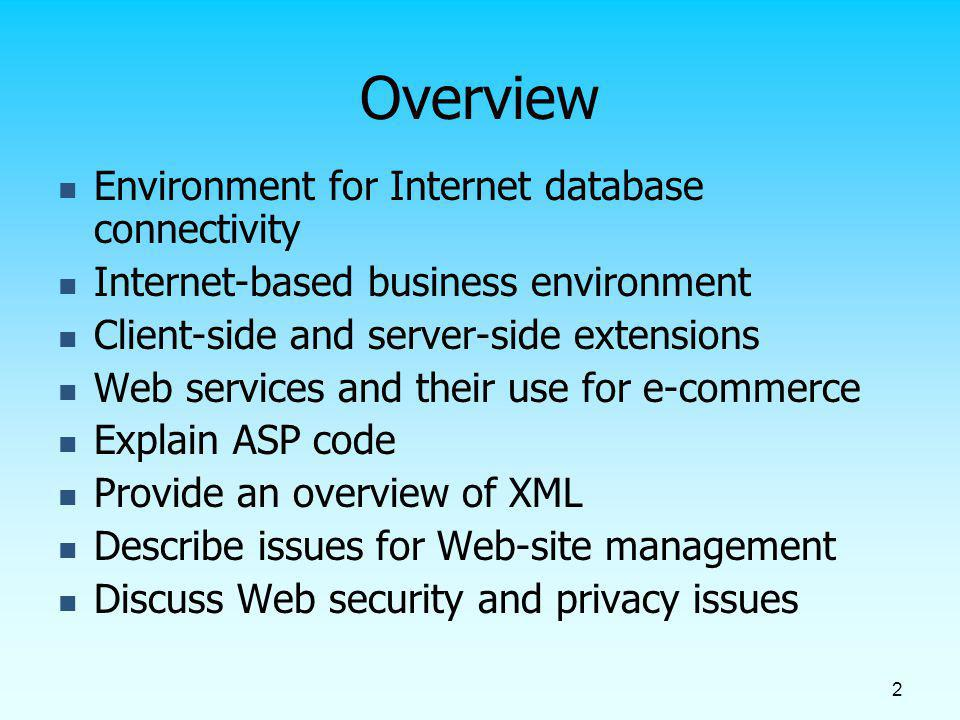 Overview Environment for Internet database connectivity
