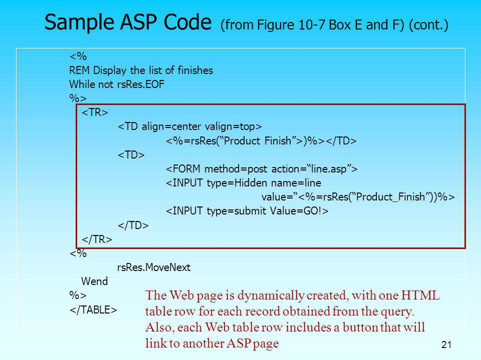 Sample ASP Code (from Figure 10-7 Box E and F) (cont.)
