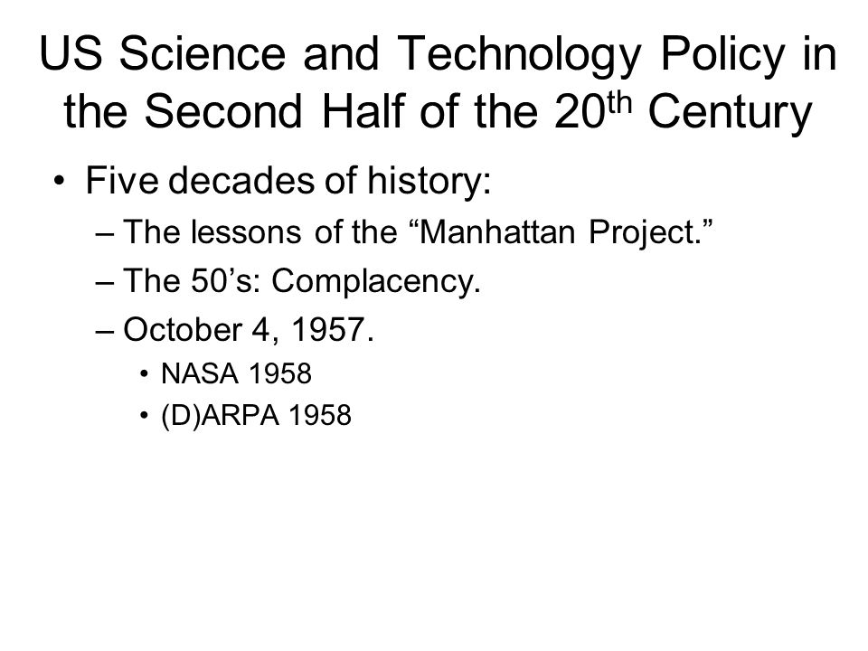 US Science and Technology Policy in the Second Half of the 20th Century