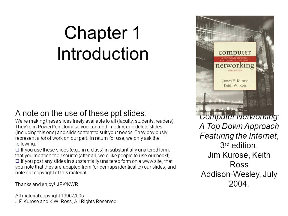 Chapter 1 Introduction A note on the use of these ppt slides: