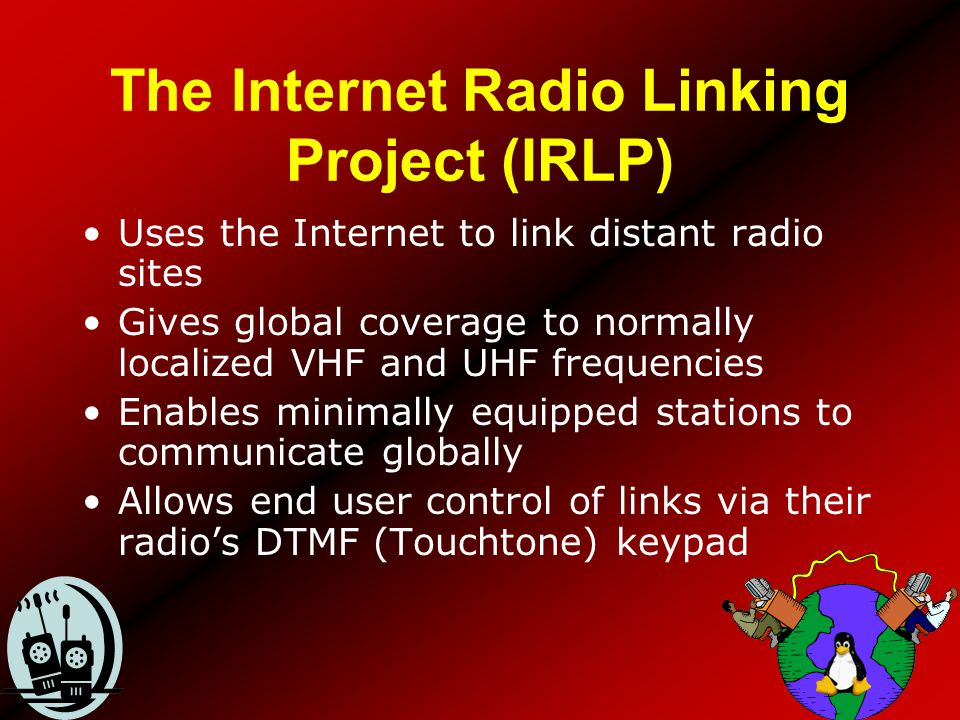 The Internet Radio Linking Project (IRLP)