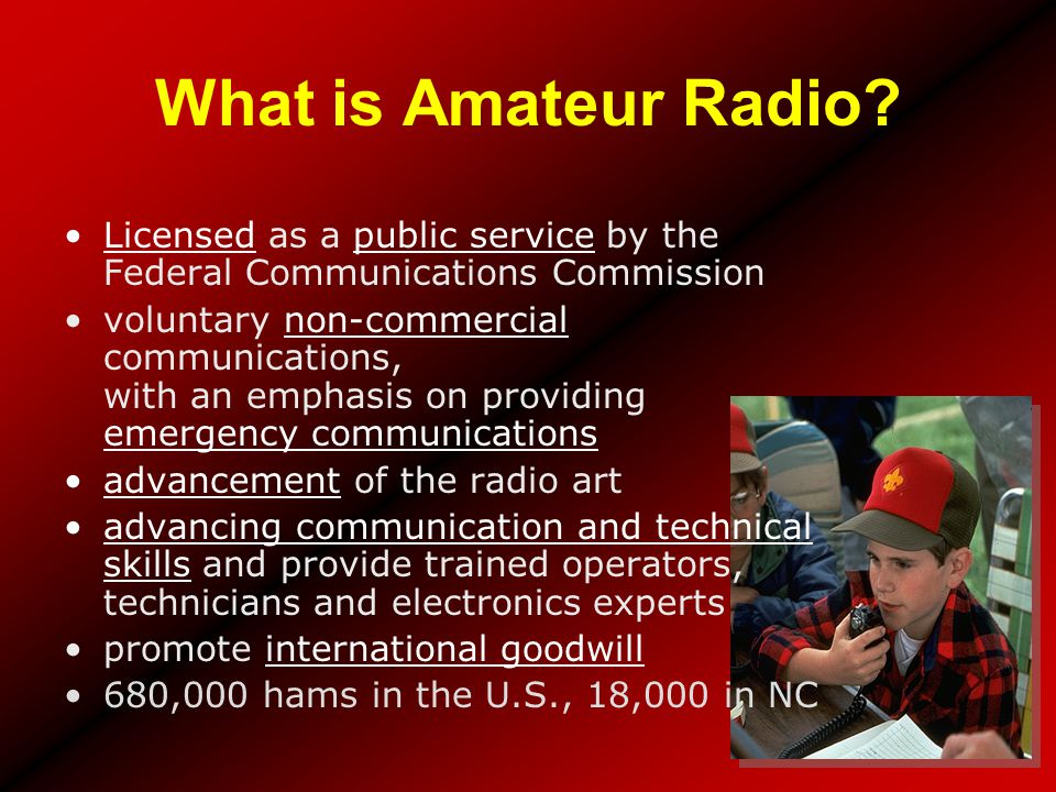 What is Amateur Radio Licensed as a public service by the Federal Communications Commission.