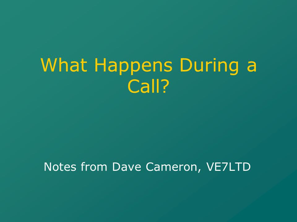 What Happens During a Call