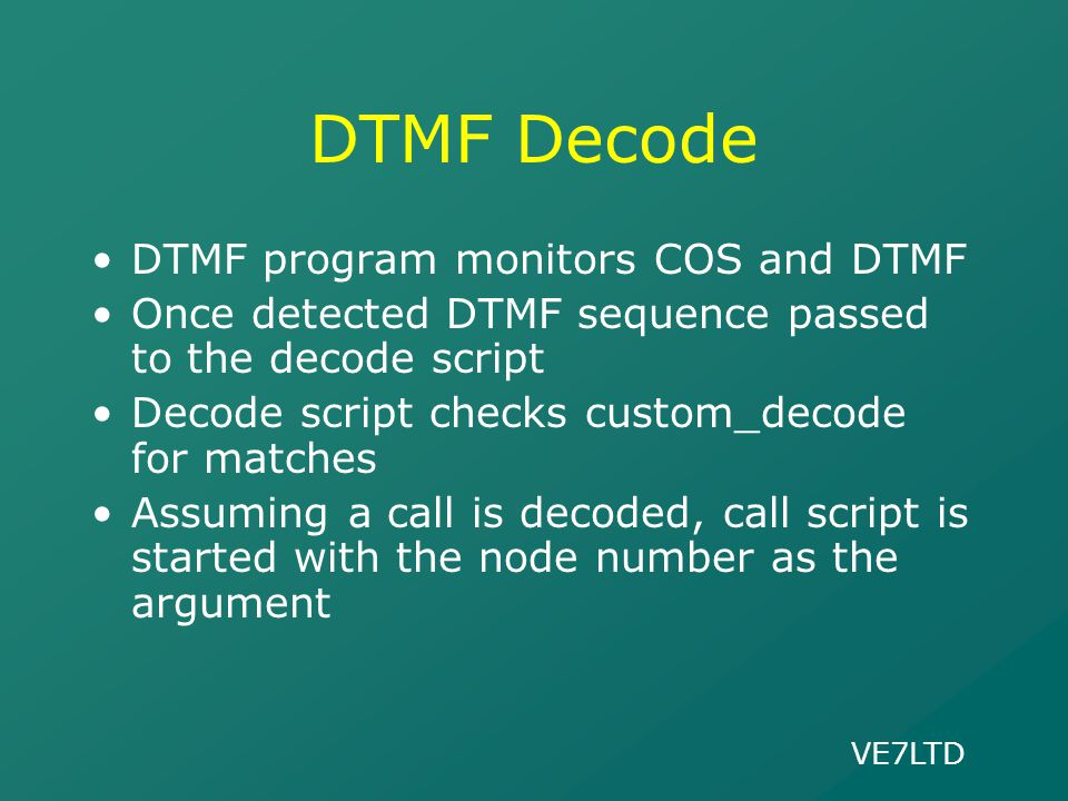 DTMF Decode DTMF program monitors COS and DTMF
