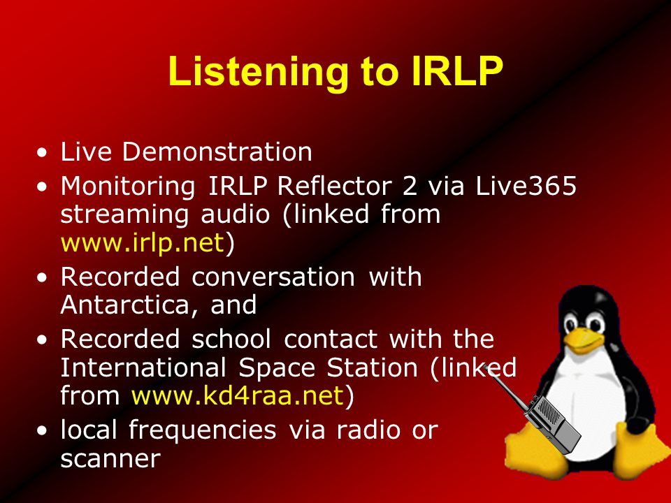 Listening to IRLP Live Demonstration