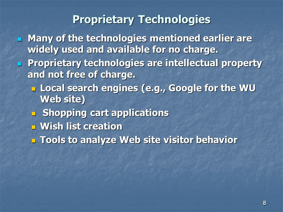 Proprietary Technologies