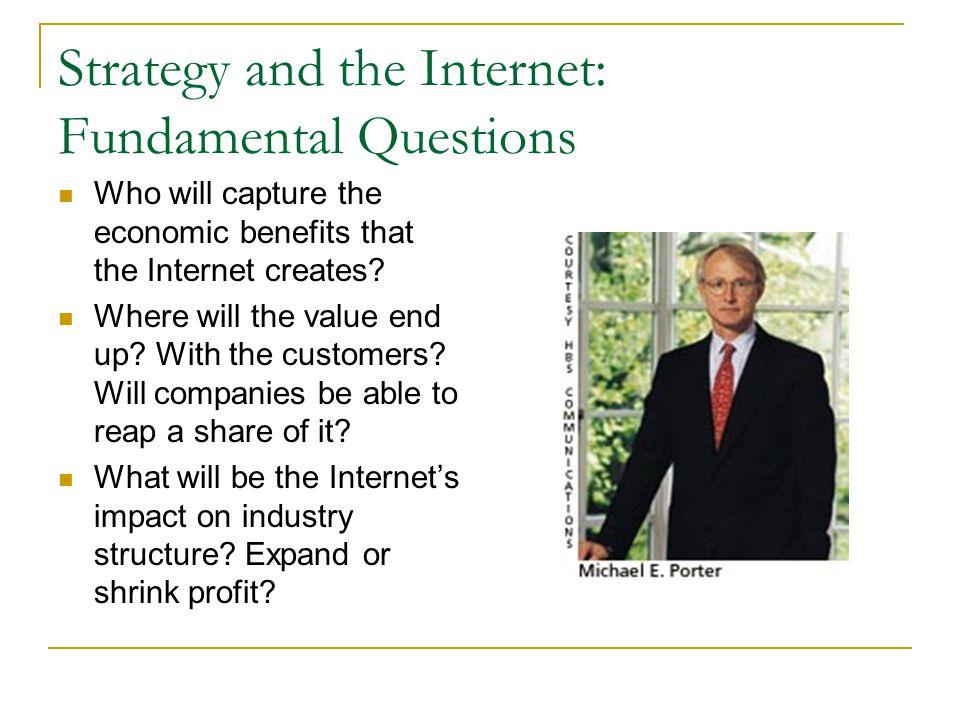 Strategy and the Internet: Fundamental Questions