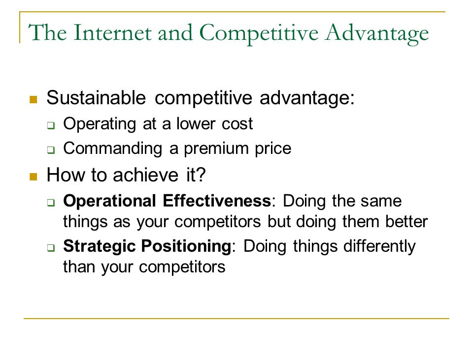 The Internet and Competitive Advantage