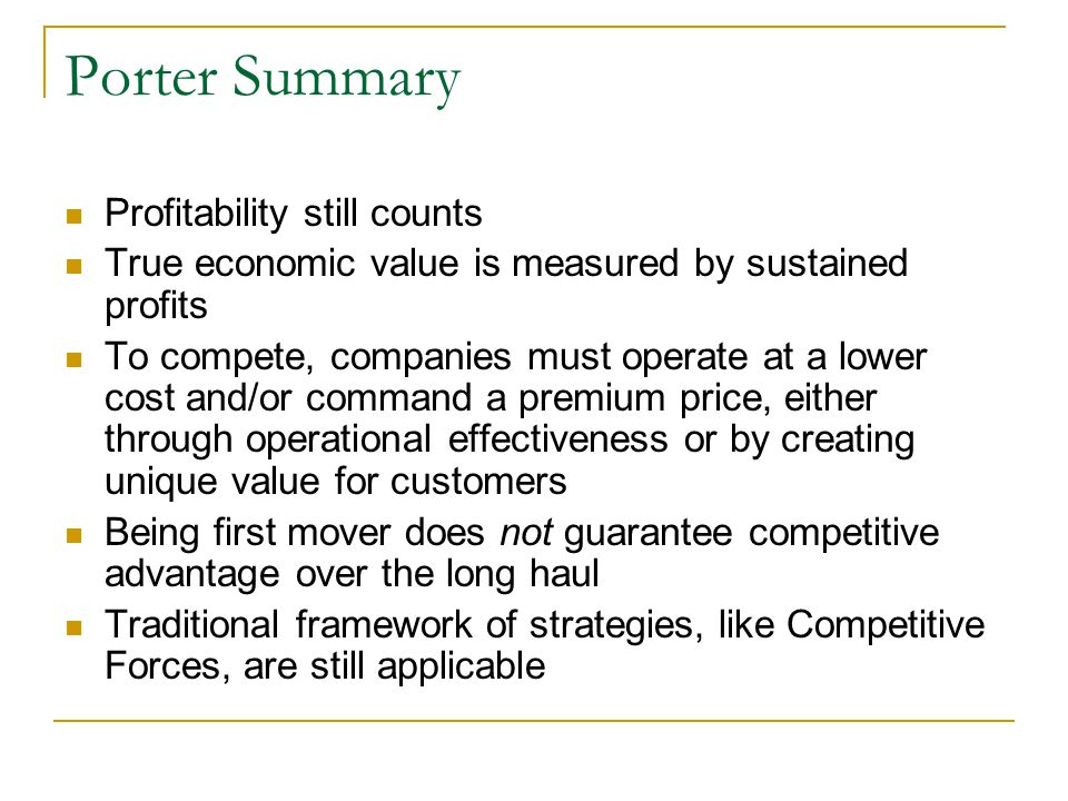 Porter Summary Profitability still counts