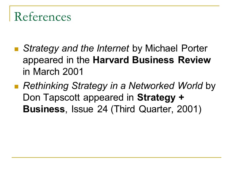 "strategy and the internet by michael e porter ""strategy and the internet"" by michael e porter spring 2009 group 4 masim suleymanov chris propst panyarat uzob chayuda chotcomwongse michael e porter."