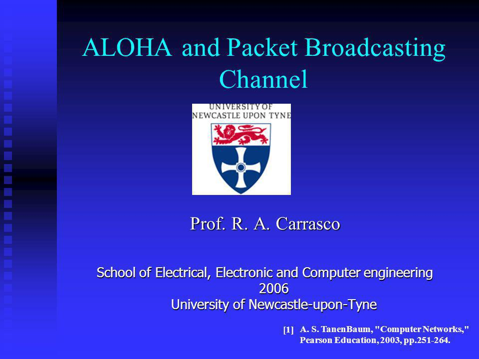 ALOHA and Packet Broadcasting Channel