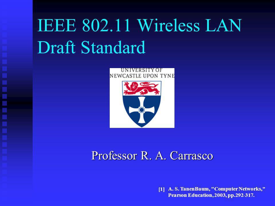 IEEE 802.11 Wireless LAN Draft Standard