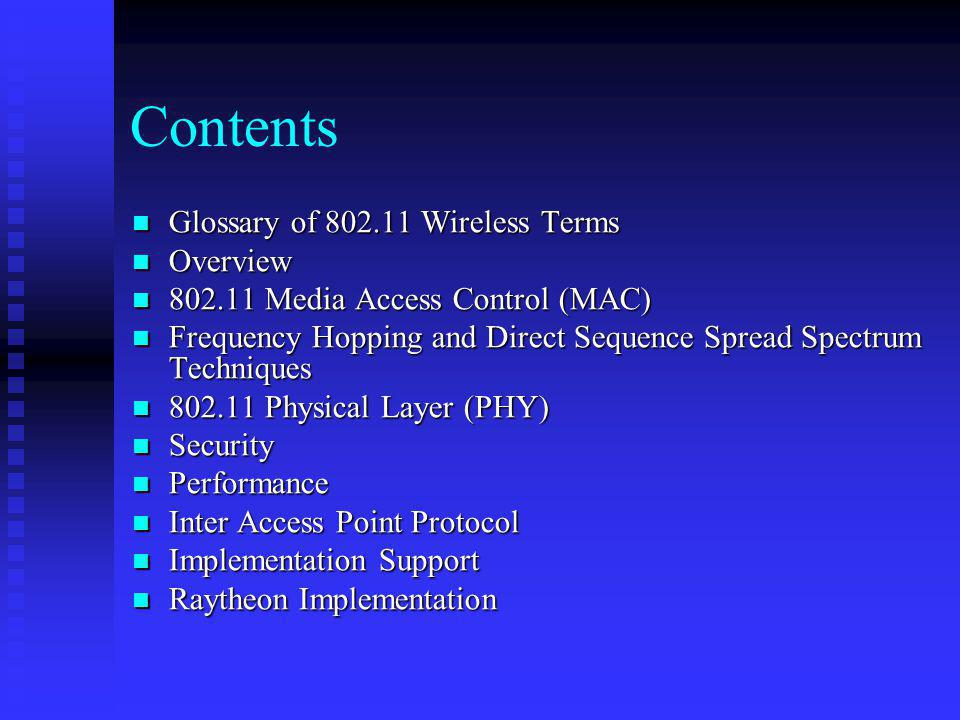 Contents Glossary of 802.11 Wireless Terms Overview