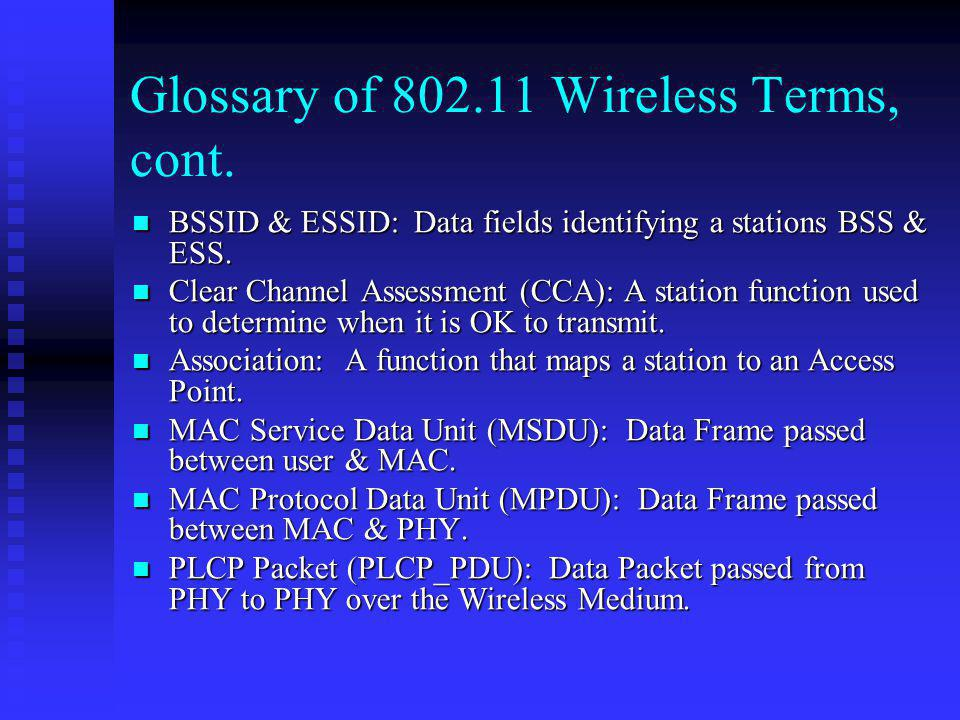 Glossary of 802.11 Wireless Terms, cont.