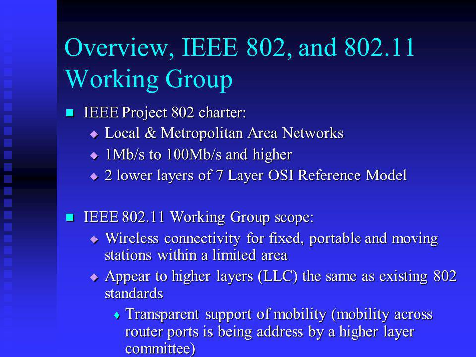 Overview, IEEE 802, and 802.11 Working Group