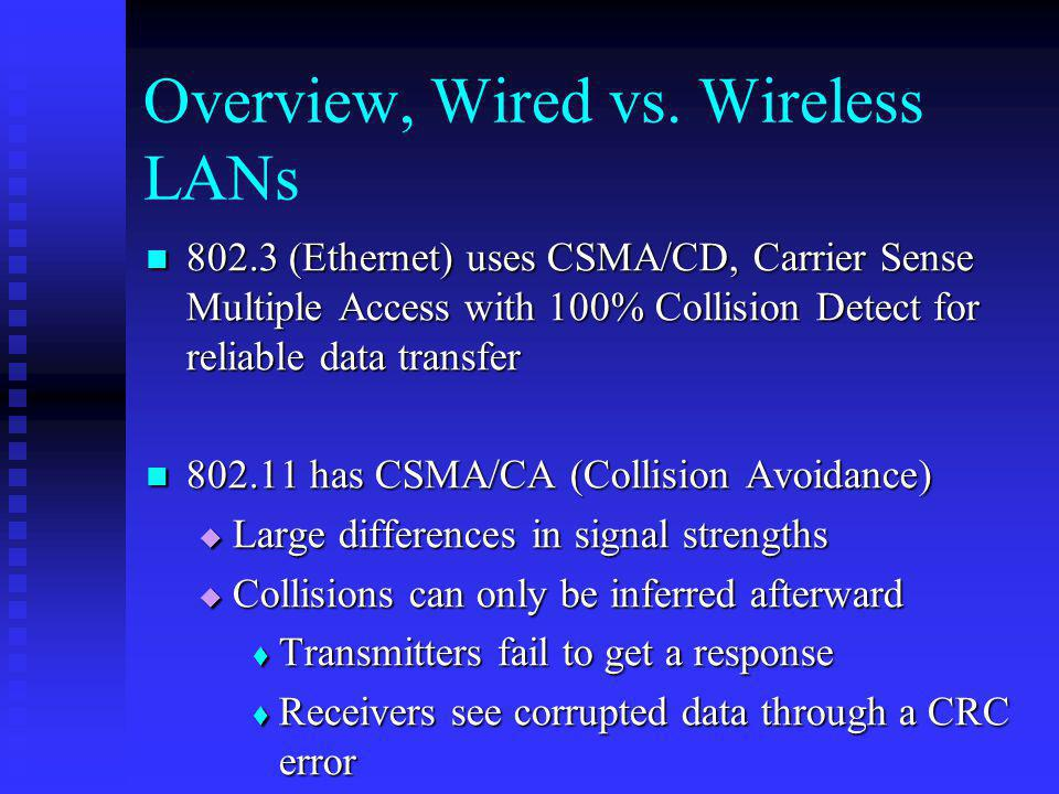 Overview, Wired vs. Wireless LANs