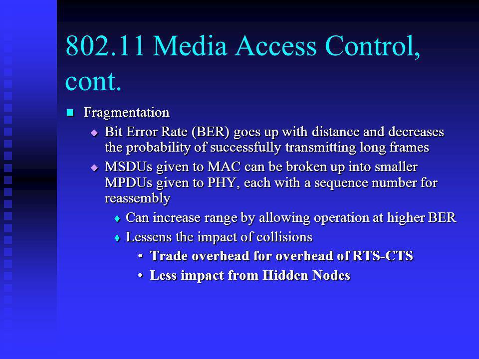 802.11 Media Access Control, cont.