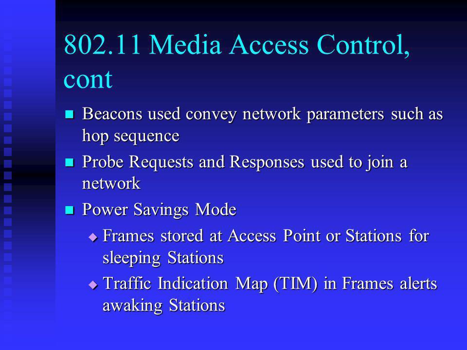 802.11 Media Access Control, cont