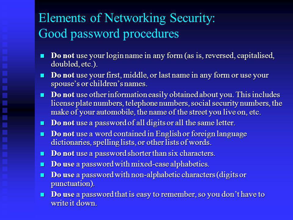 Elements of Networking Security: Good password procedures