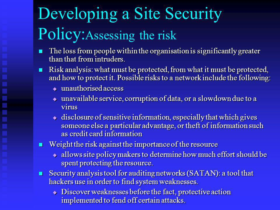 Developing a Site Security Policy:Assessing the risk