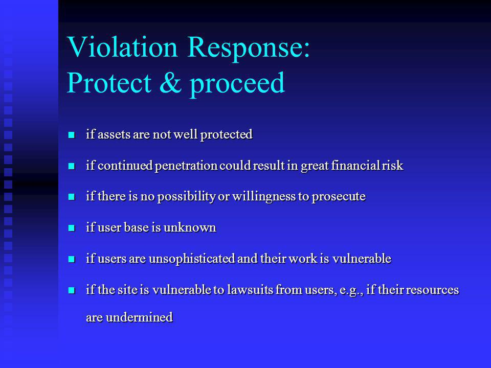 Violation Response: Protect & proceed
